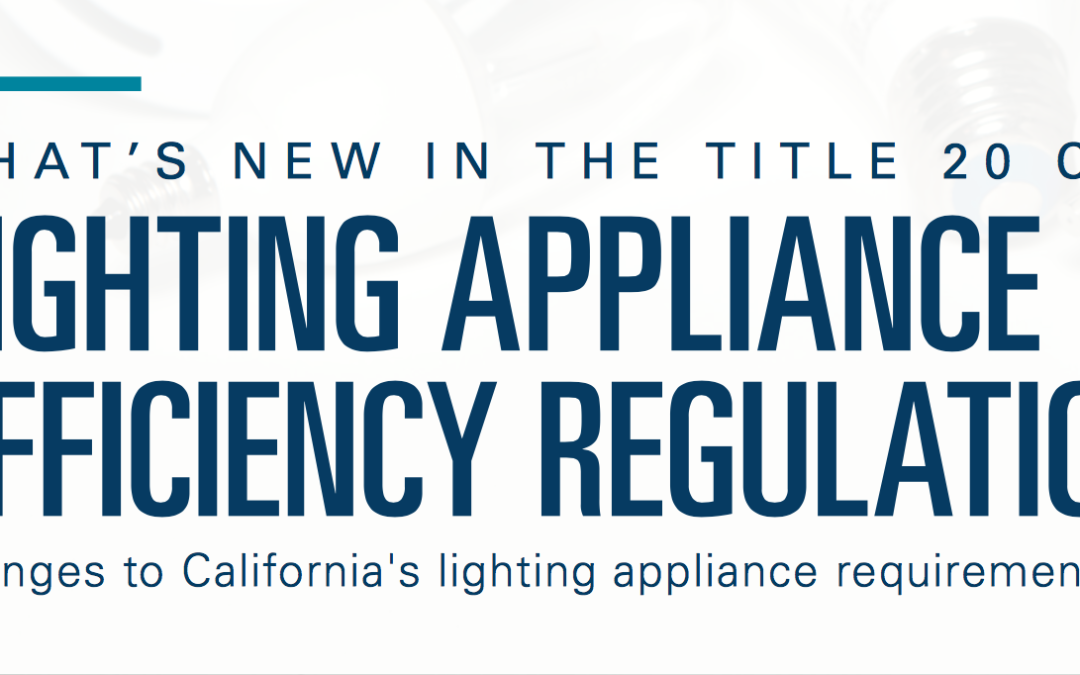 Knowledge Share: 2019 Changes to Lighting Rules in California